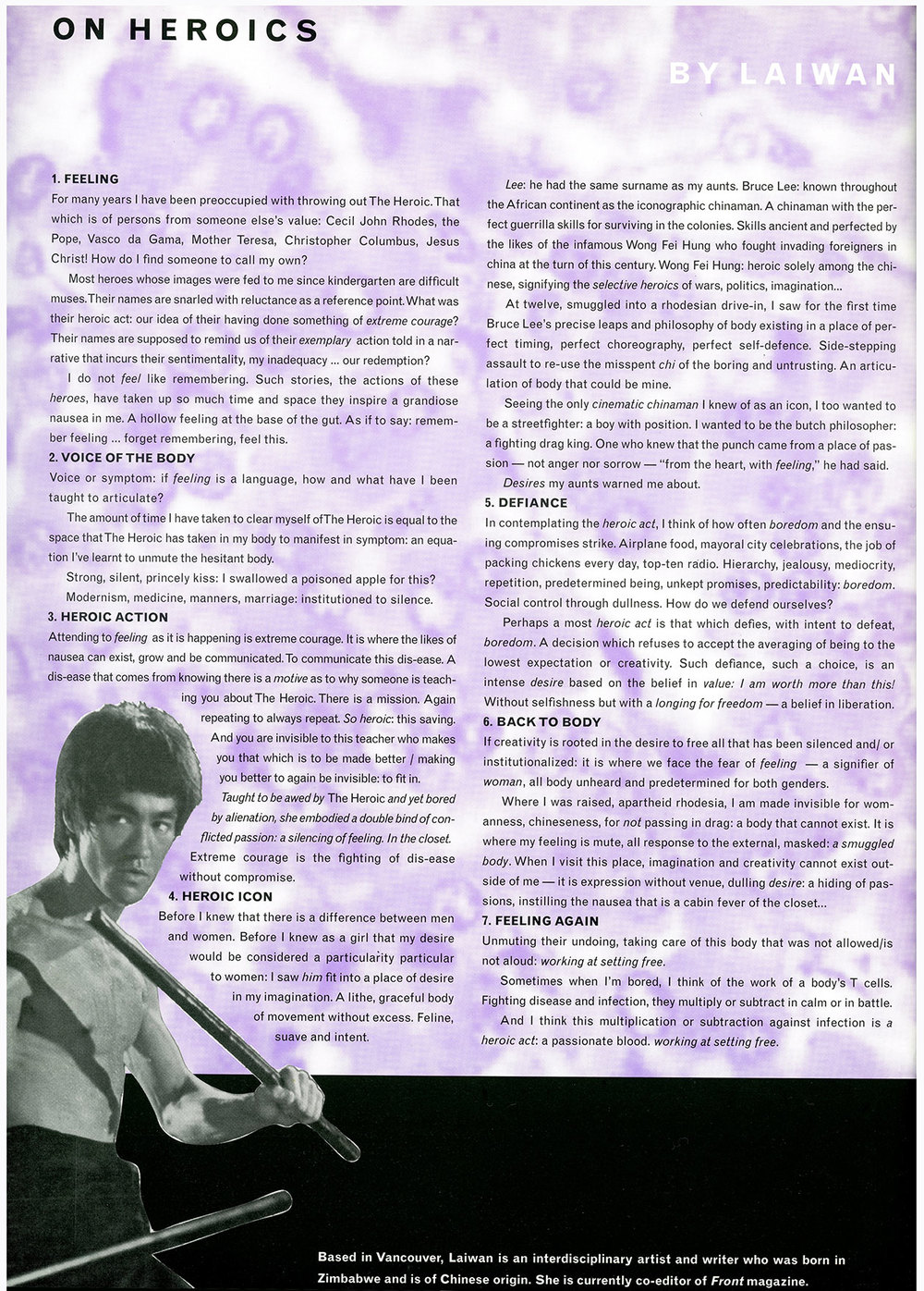 On Heroics was originally published in Mix Magazine , Spring 1997, Vol. 22:4, pg 56, Toronto, Canada