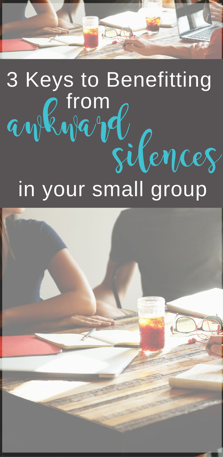 Tips for small-group leaders: Use awkward silences for your benefit. | Scripture Confident Living
