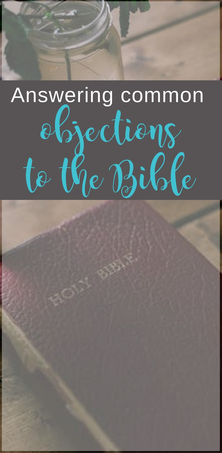 Great tips for answering three objections a young believer may have to the validity of the Bible | Scripture Confident Living