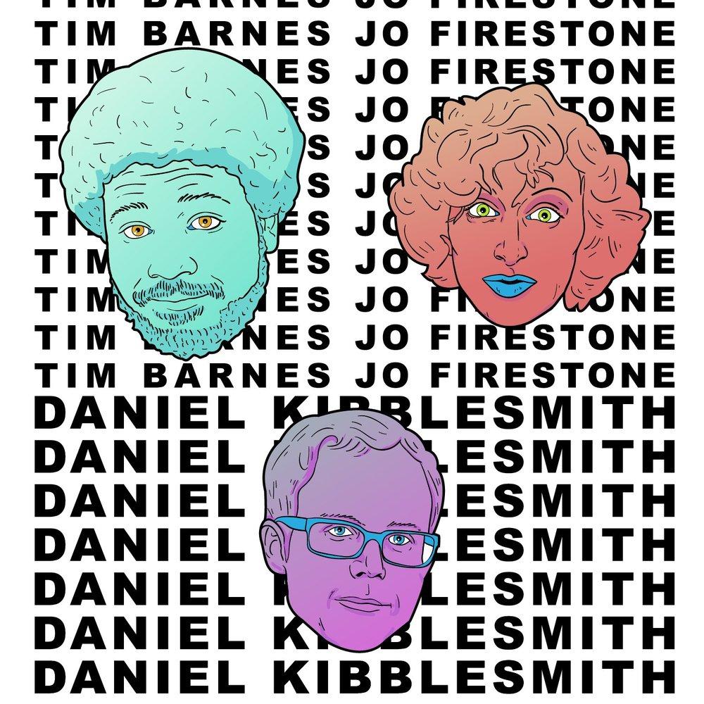 Tim Barnes, Jo Firestone, Daniel Kibblesmith