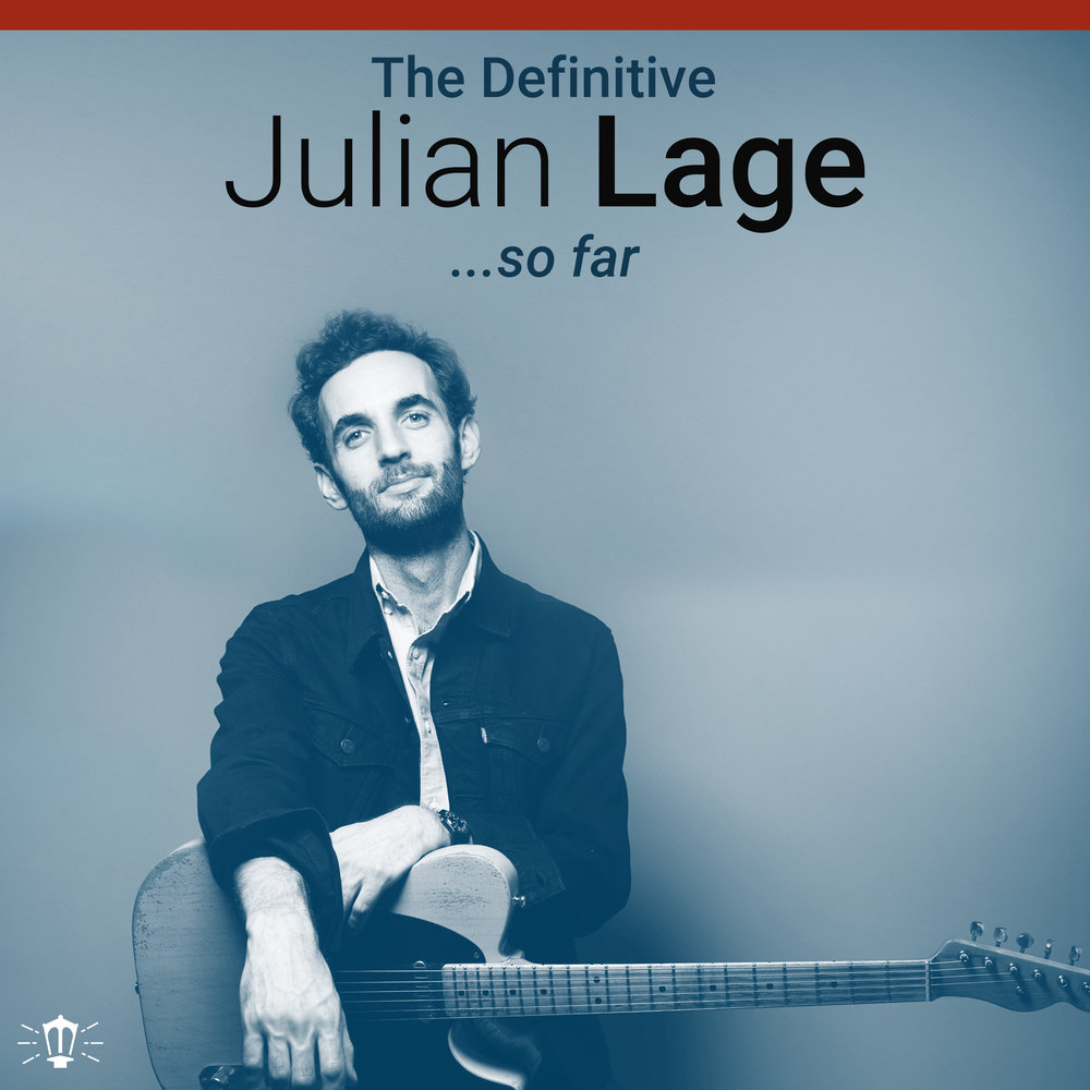 The Definitive_Julian Lage