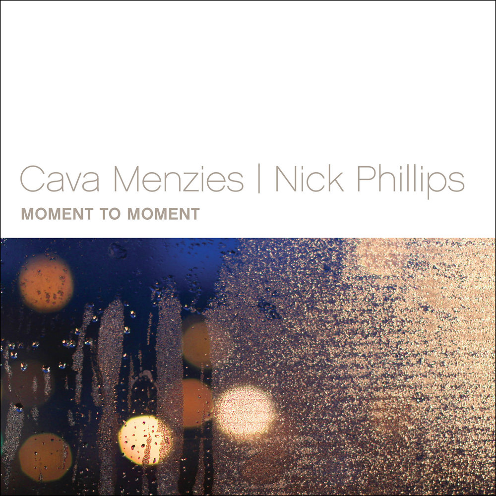 Cava Menzies & Nick Phillips: Moment to Moment (album)