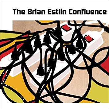 The Brian Estlin Confluence (album)