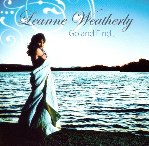 Leanne Weatherly: Go and Find (album)