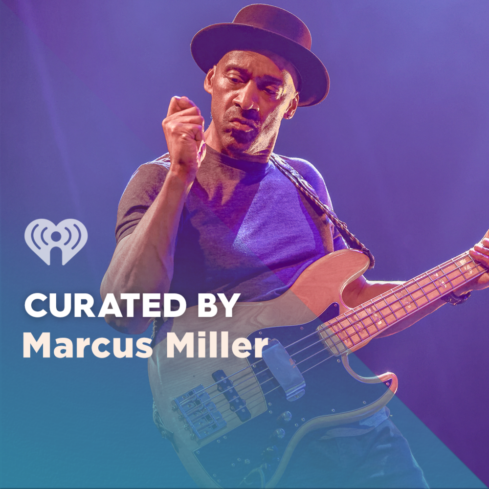Curated By: Marcus Miller