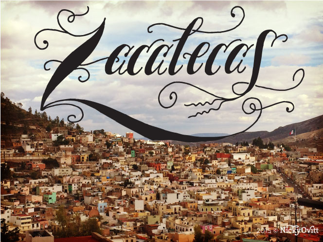 NickyOvitt_Zacatecas_Lettering