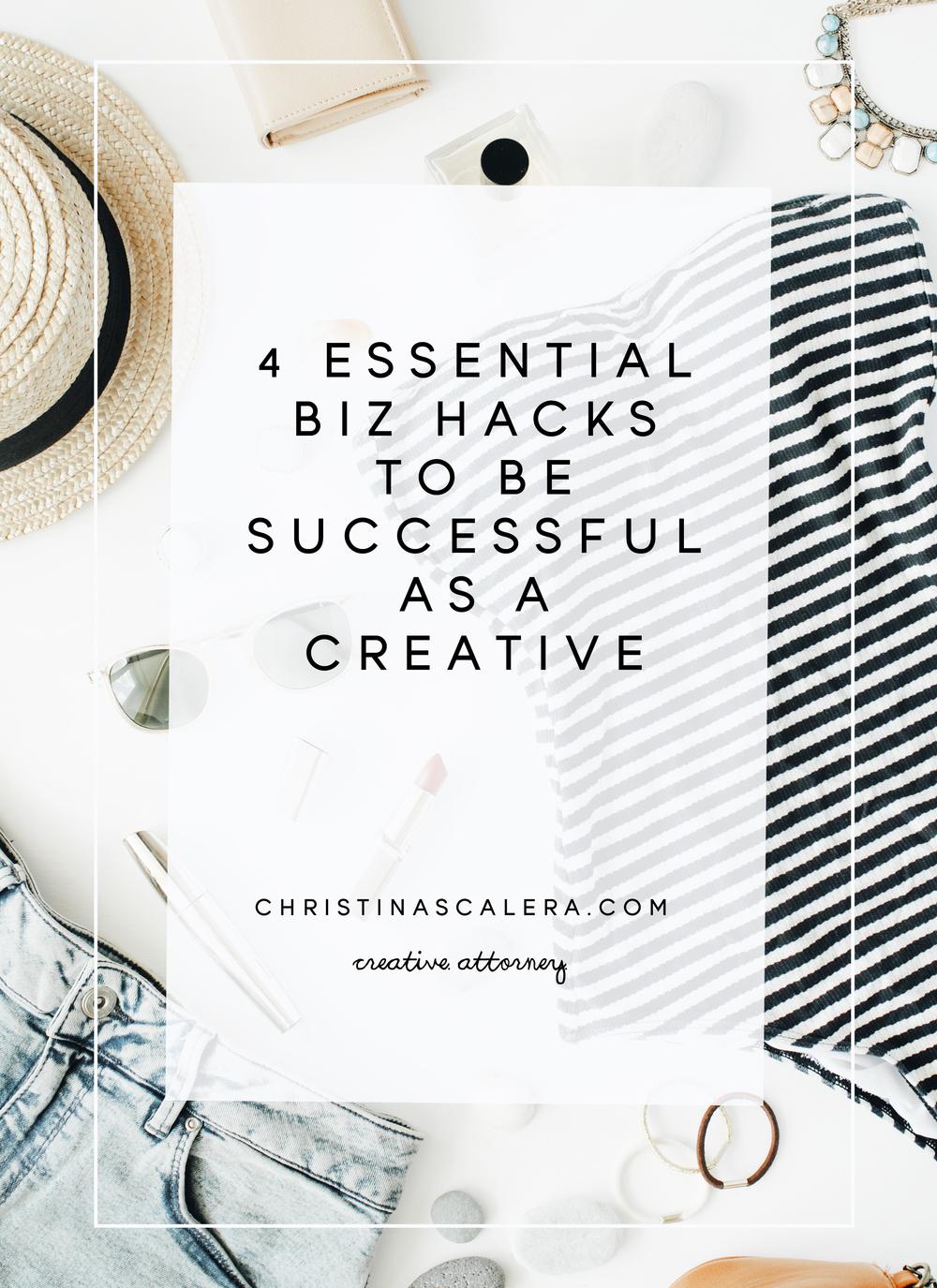 4 Essential biz hacks to be successful as a creative.