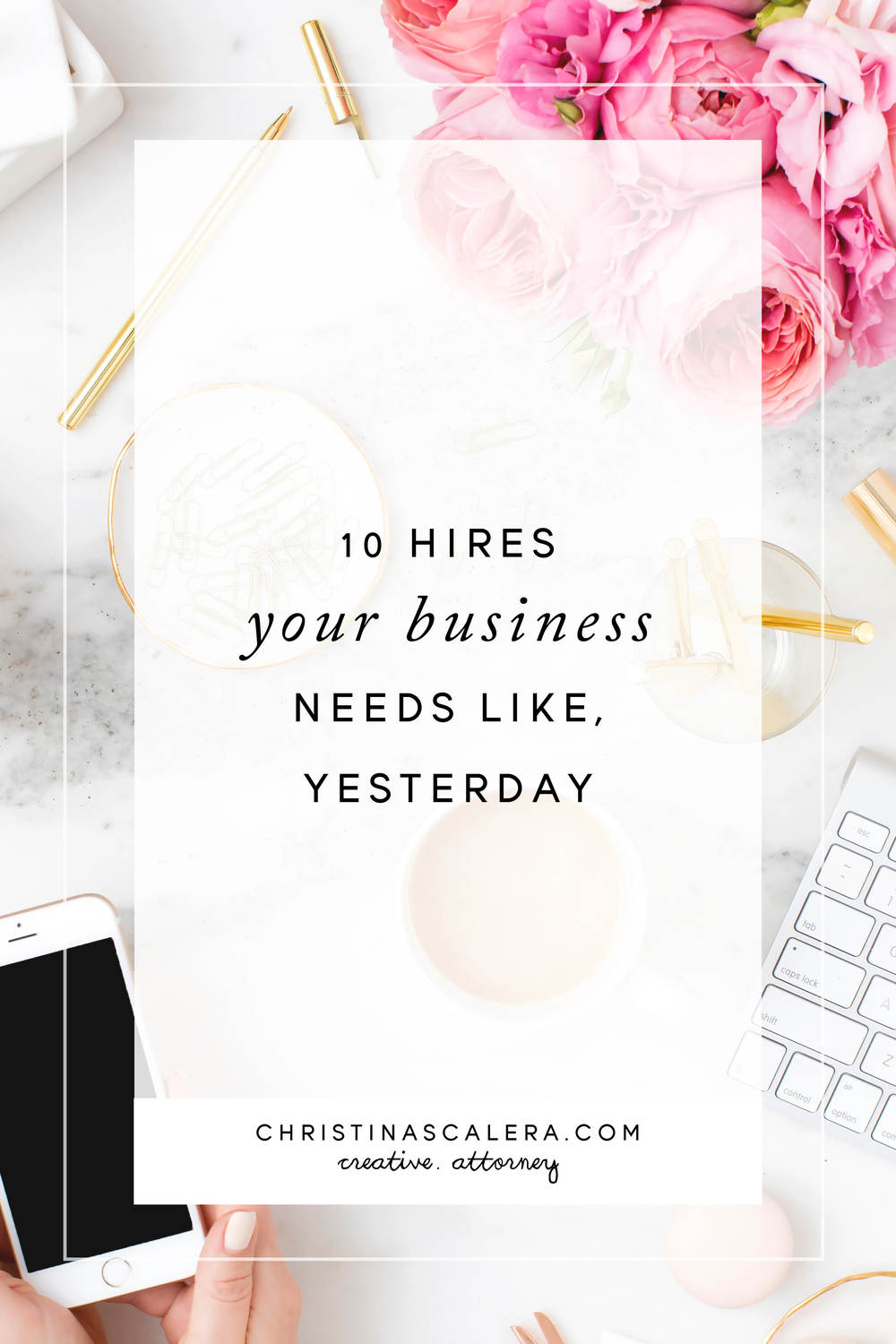 10 Hires that your Business Needs Like, Yesterday!
