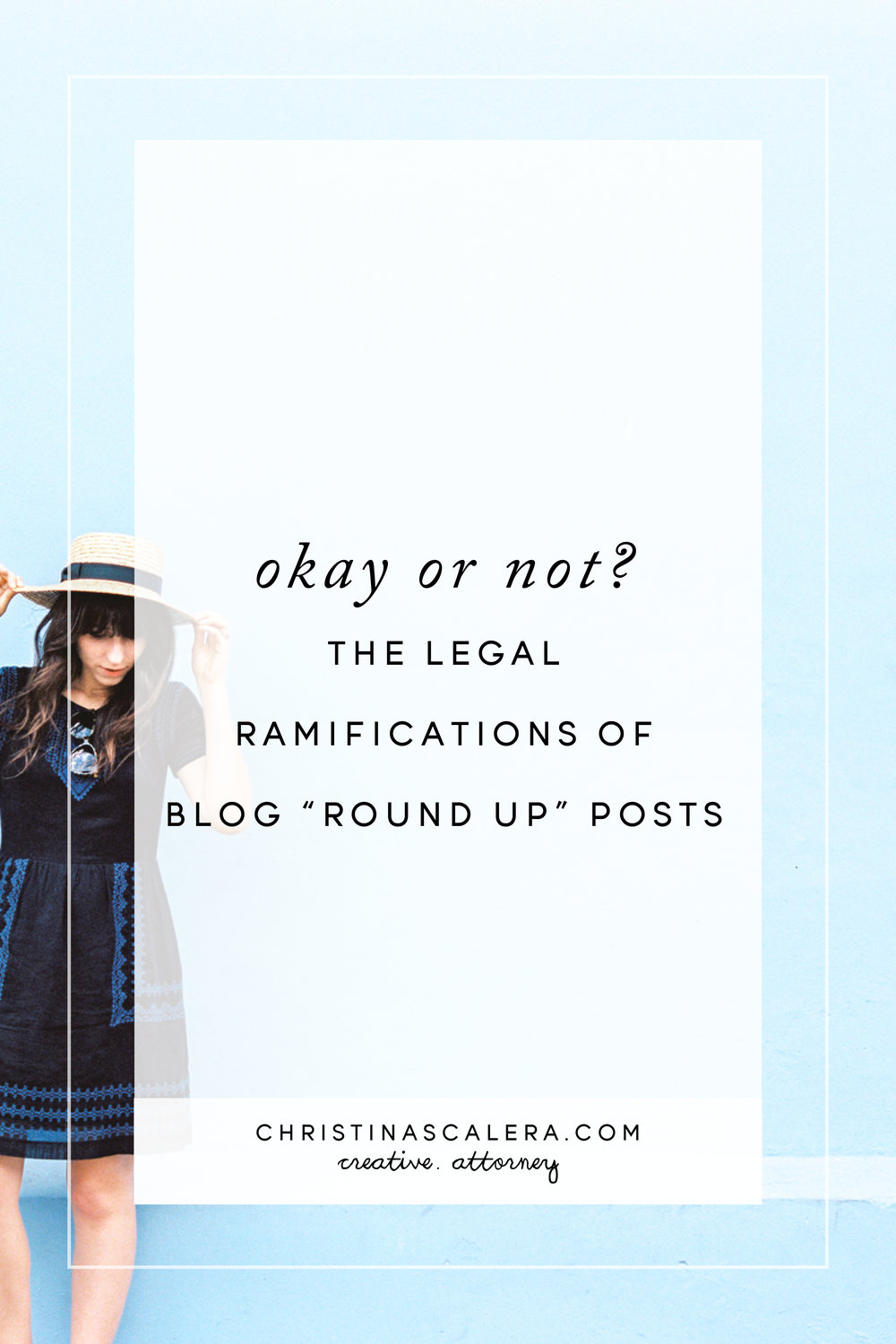 "Okay or not? The legal ramifications of blog ""round up"" posts."