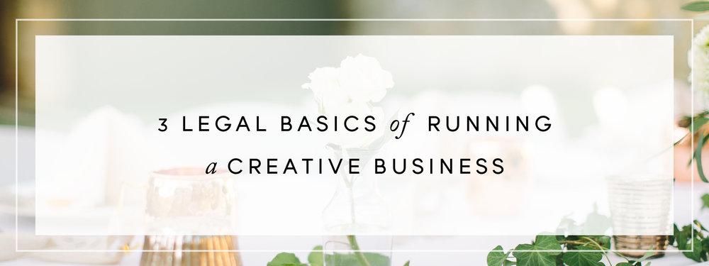 3 Legal Basics of Running a Creative Business