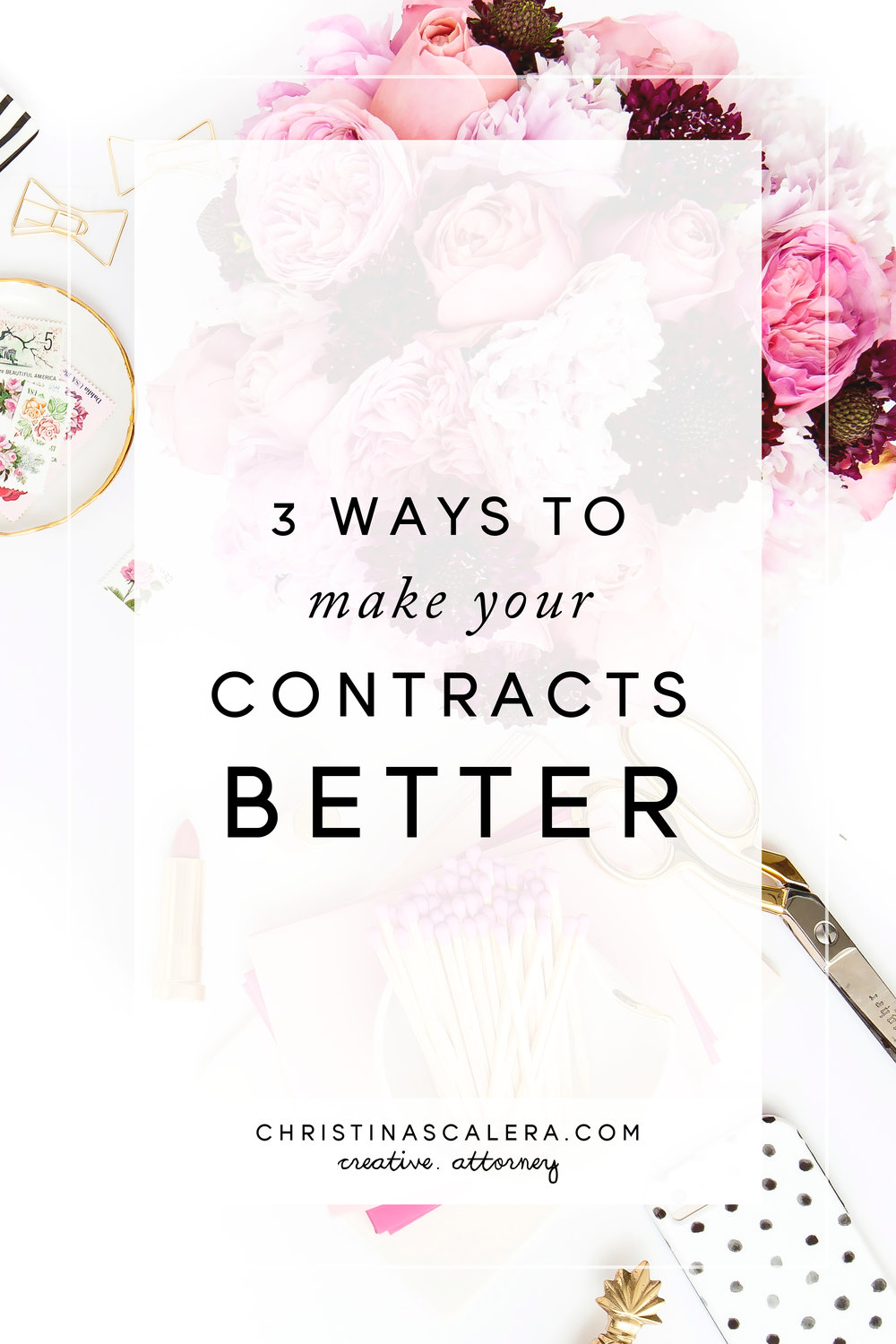 Ways to Make Your Contracts Better - Legal Tips for Creatives.