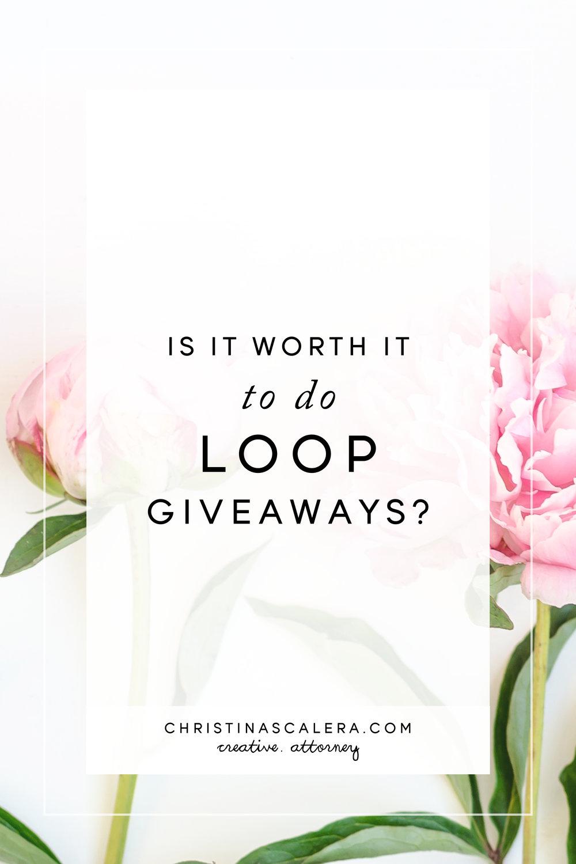 Are Loop Giveaways Worth It?