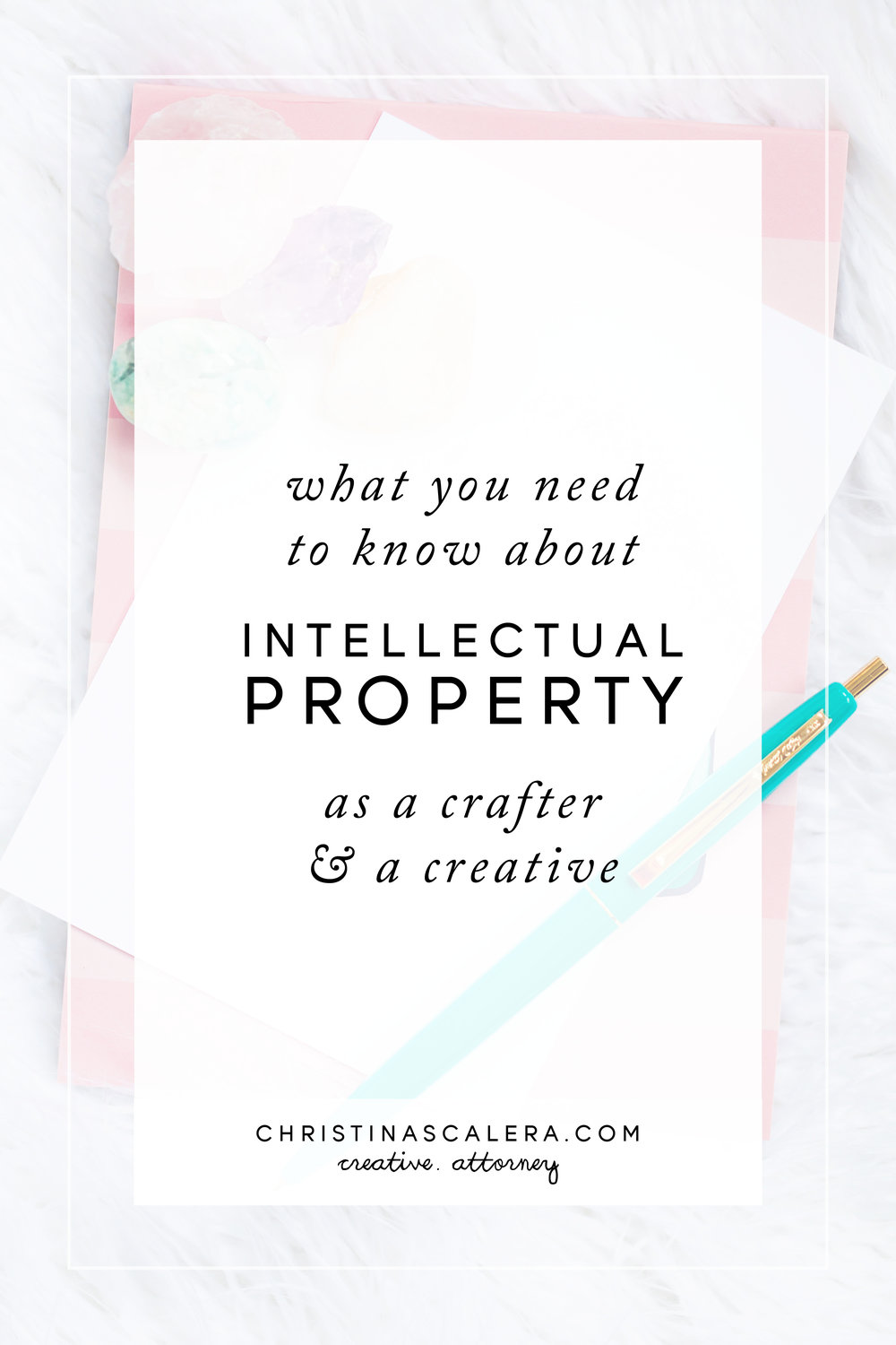 Intellectual Property as a crafter and creative.