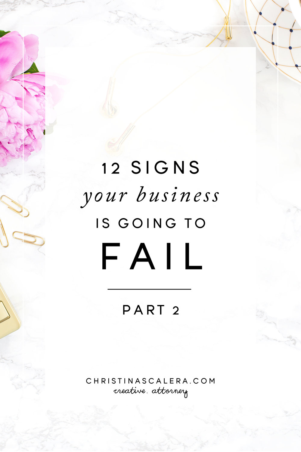 12 Signs your business is going to fail, part 2!