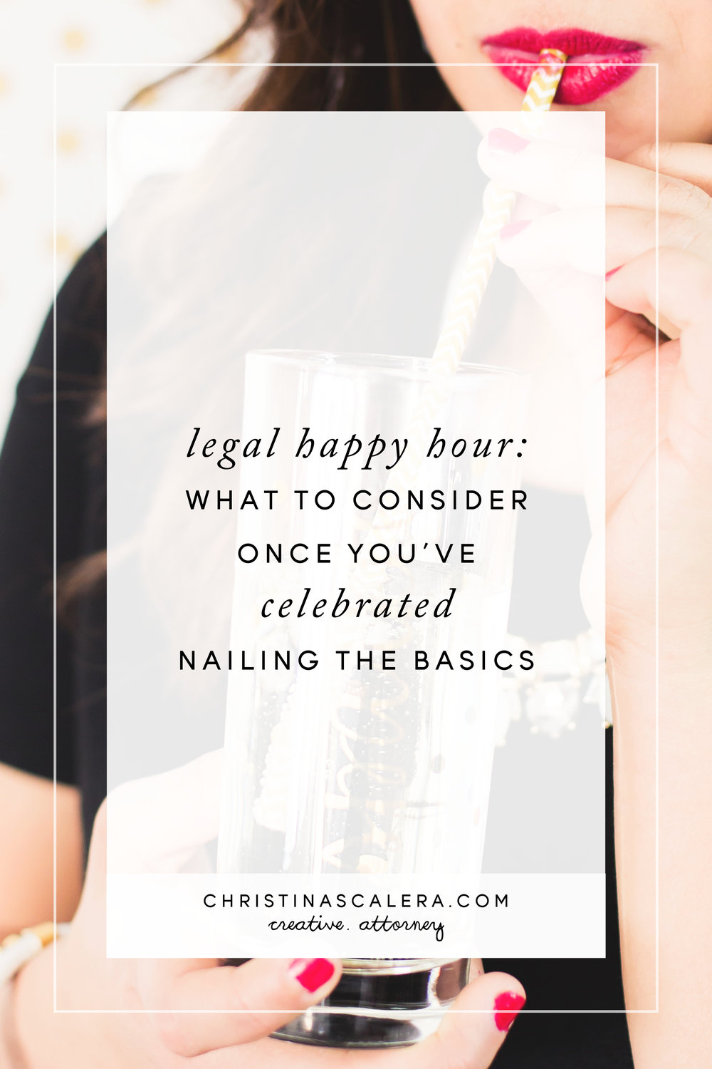 Legal happy hour! You've nailed the basics, now what?