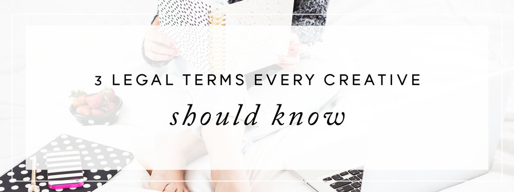 three legal terms every creative entrepreneur should know