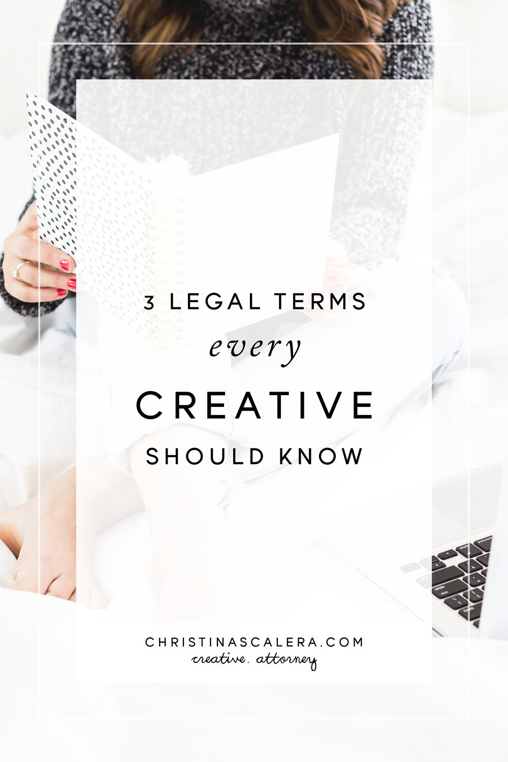 3 Legal terms that every creative should know, legal tips for creatives.