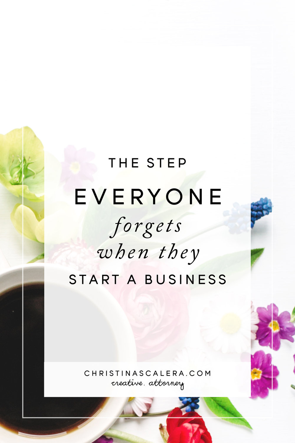 The step everyone forgets when they start a business.