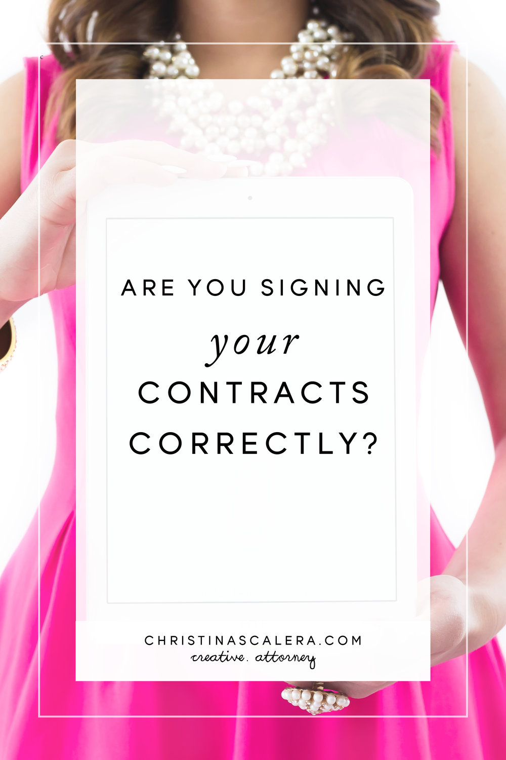 How do I sign my Contracts? Are you signing your contracts correctly?