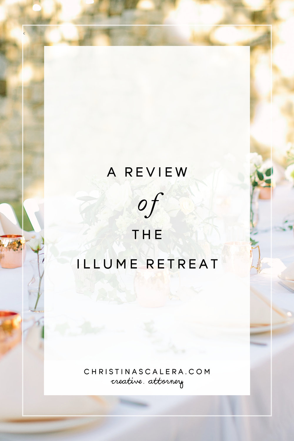 A review of the Illume Retreat!