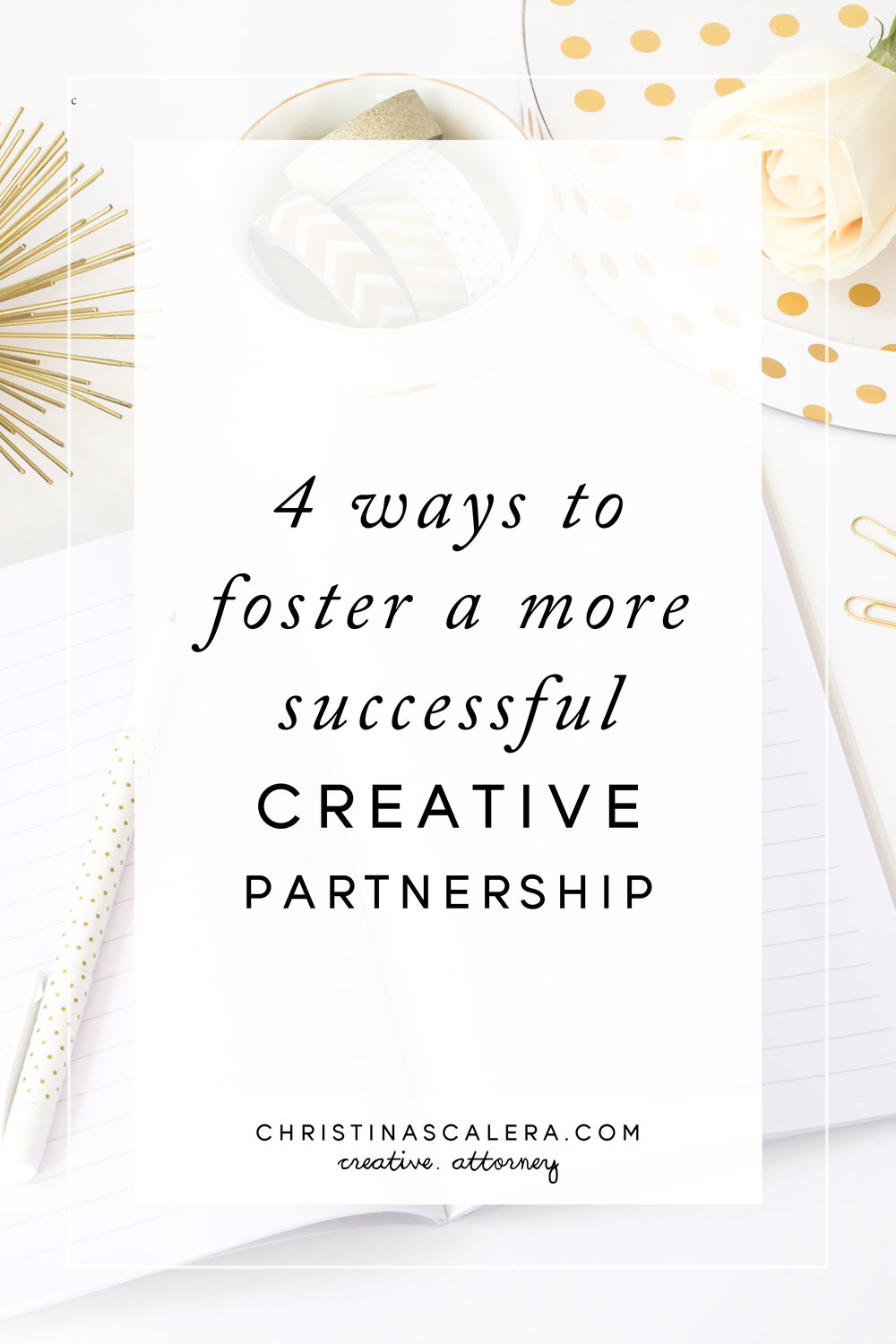 4 Ways to foster a more successful creative partnership.