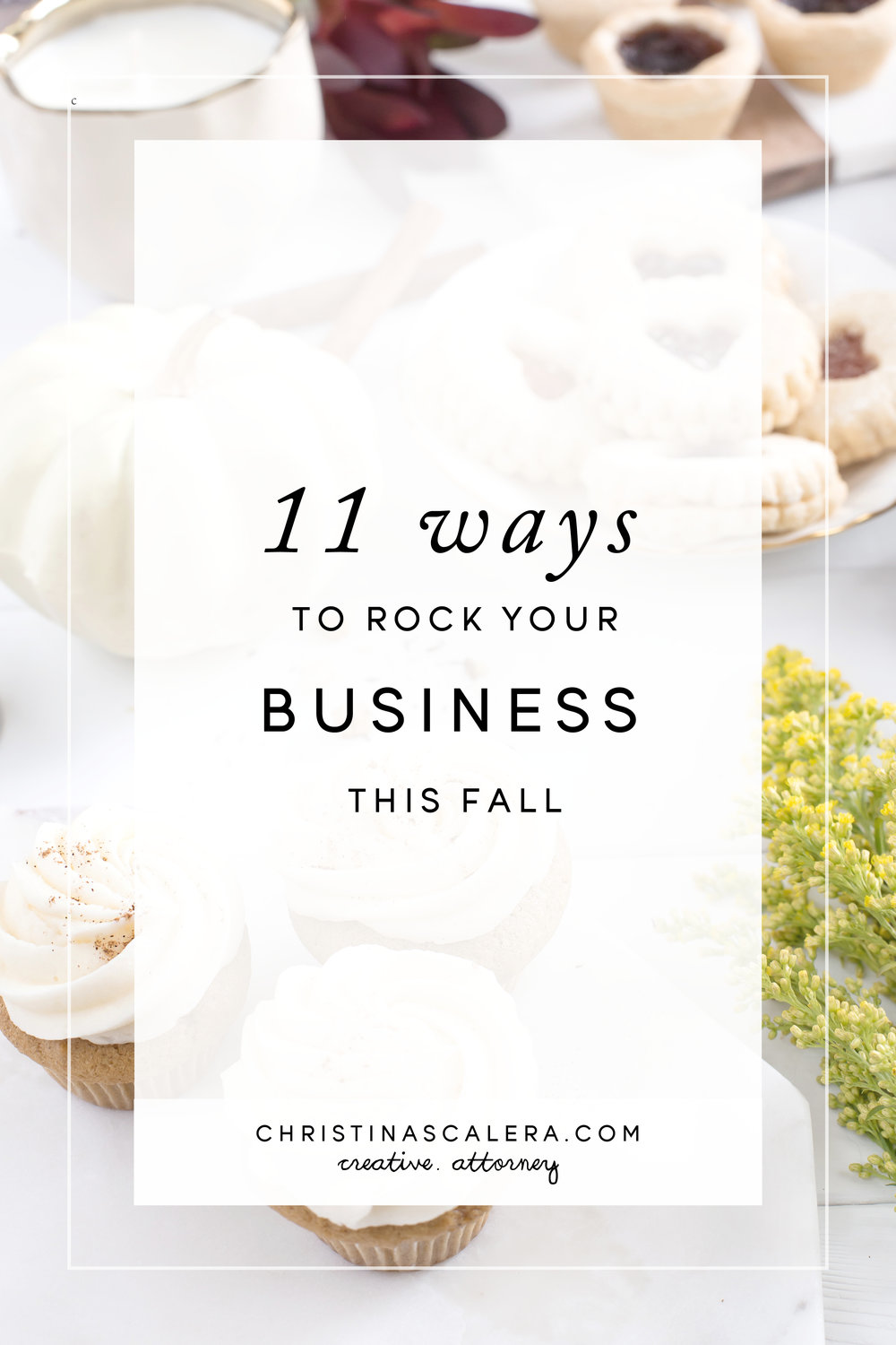 11 Ways to rock your business this fall!