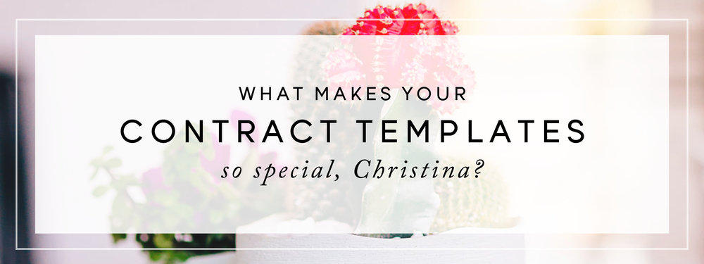 What makes your contract templates so special, Christina? // Follow these tips from creative attorney and legalize your business today!