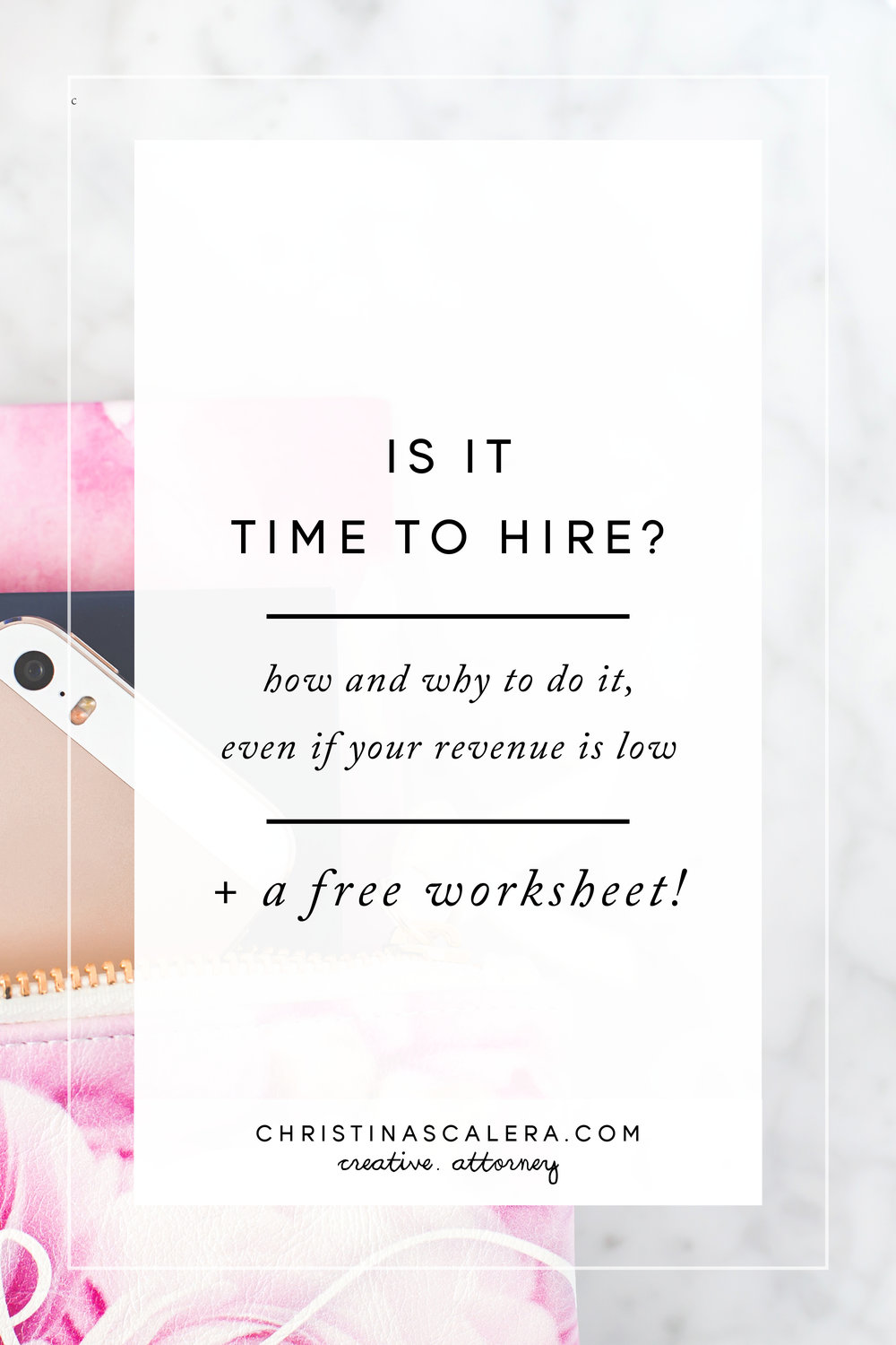 Is it time to hire? How and why to do it, even if your revenue is low + a free worksheet!