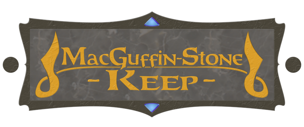 """MacGuffin-Stone Keep is home to the powerful artifact, The MacGuffin-Stone. It's very important to the plot..."""