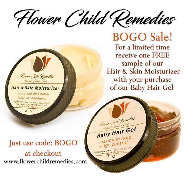 Buy one Baby Hair Gel: Edge Control, get one sample of our Hair & Skin Moisturizer FREE!!! #ForALimitedTimeOnly