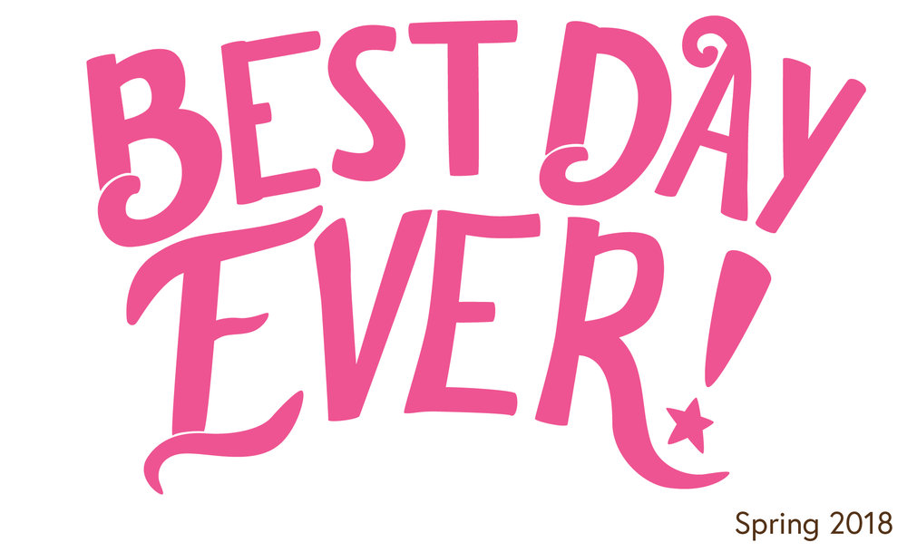 Best Day Ever Logo for Wildflowers Clothing Spring 2018. Hand Lettered Logo by Erin Reas based in Austin Texas