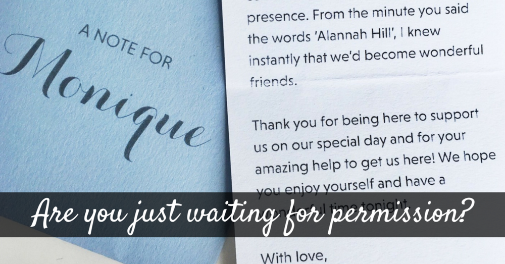 Are you just waiting for permission?