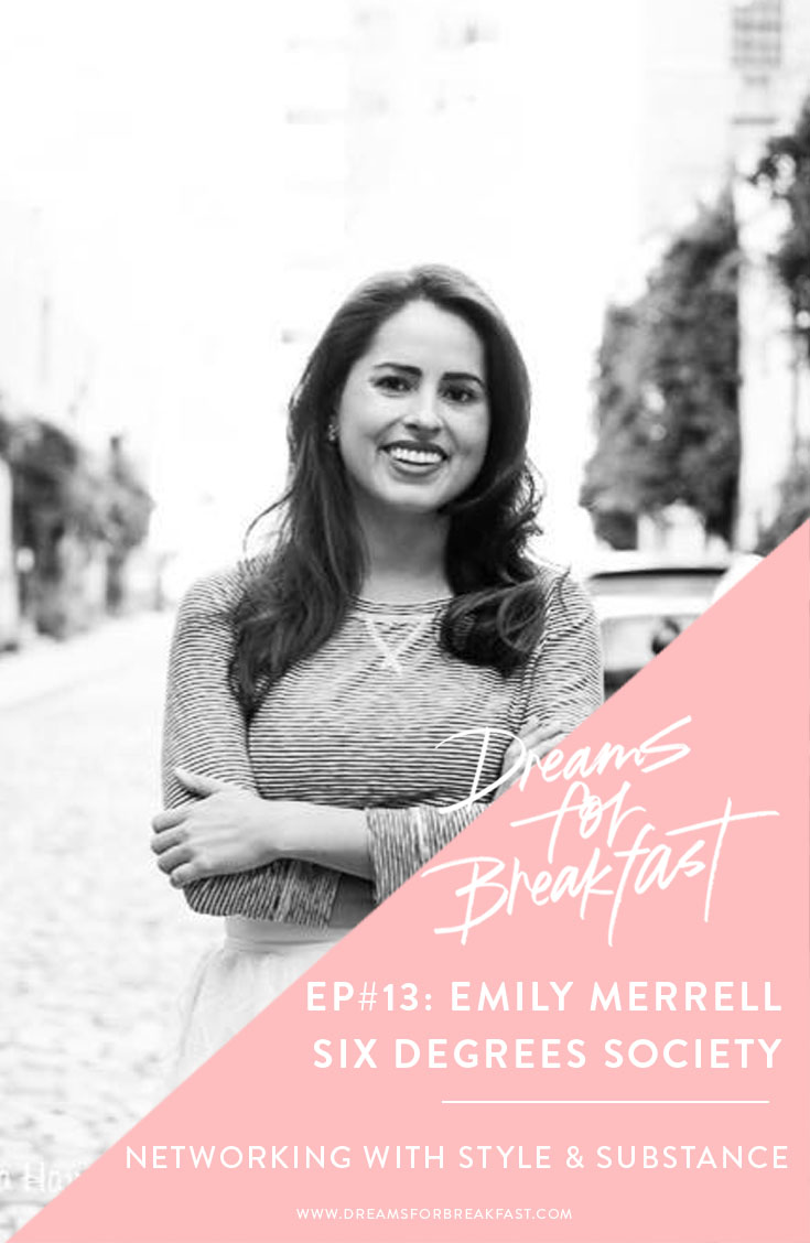 Ep13_How-to-Network-WIth-Style-Substance_Emily-Merrell-Six-Degrees-Society.jpg
