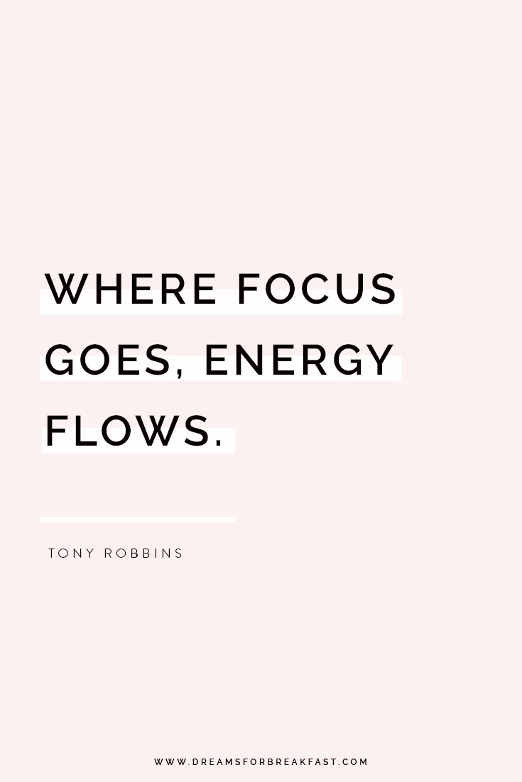 Where-Focus-Goes-Energy-Flows-Tony-Robbins.jpg