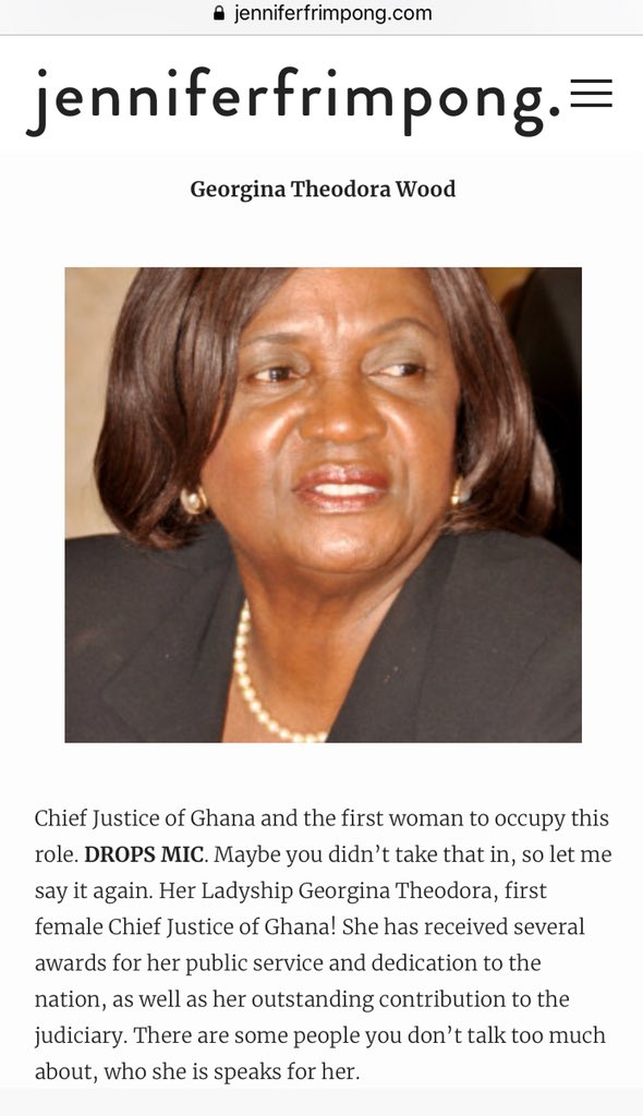 JENNIFERFRIMPONG, INTERNATIONAL WOMEN'S DAY 2017.  Please note, Georgina Theodora Wood has since retired. The current Chief Justice of Ghana is Sophia Abena Boafoa Akuffo.