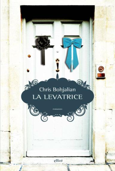 La-levatrice-Chris-Bohjalian-Elliot_mod