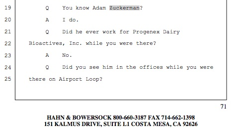 Zuckerman is such a piece of work, Progenex still refuses to admit he even works for the company, despite paperwork and his own attorney proving he does.