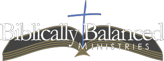 Biblically Balanced Ministries
