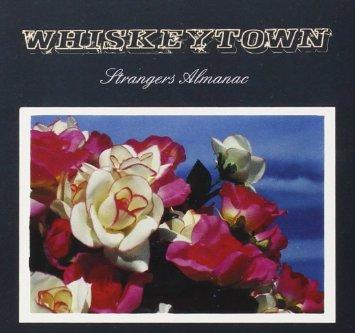 Whiskeytown - Strangers Almanac
