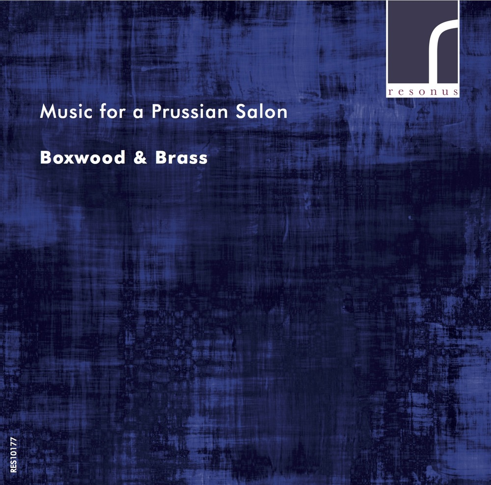Music for  a Prussian Salon  is out on  Resonus Classics  in October 2016