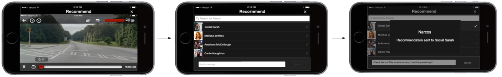 Tap Recommend Button --> Select Recipient --> Send Recommendation and Return to Show