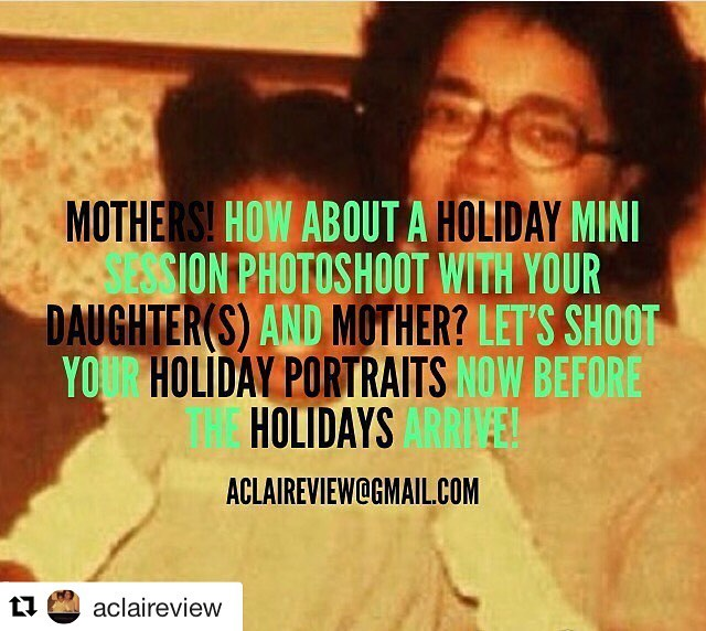#Repost @aclaireview with @repostapp ・・・ Mothers! How about a holiday mini session photoshoot with your daughter(s) and mother? Let's shoot your holiday portraits now before the holidays arrive! #mothers #daughters #grandmothers #motherhood #momlife #motherdaughter #photography #portraits #holiday #holidays #minisession #photoshoot #Christmas #hanukkah #Thanksgiving CONTACT ME AT ACLAIREVIEW@GMAIL.COM