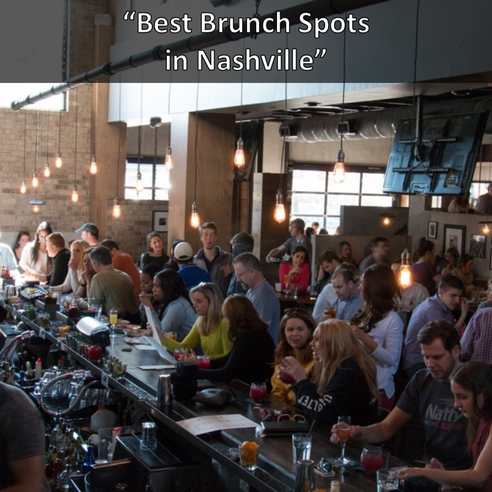 Saint Anejo, Tavern, and Virago Best Brunch Spots in Nashville