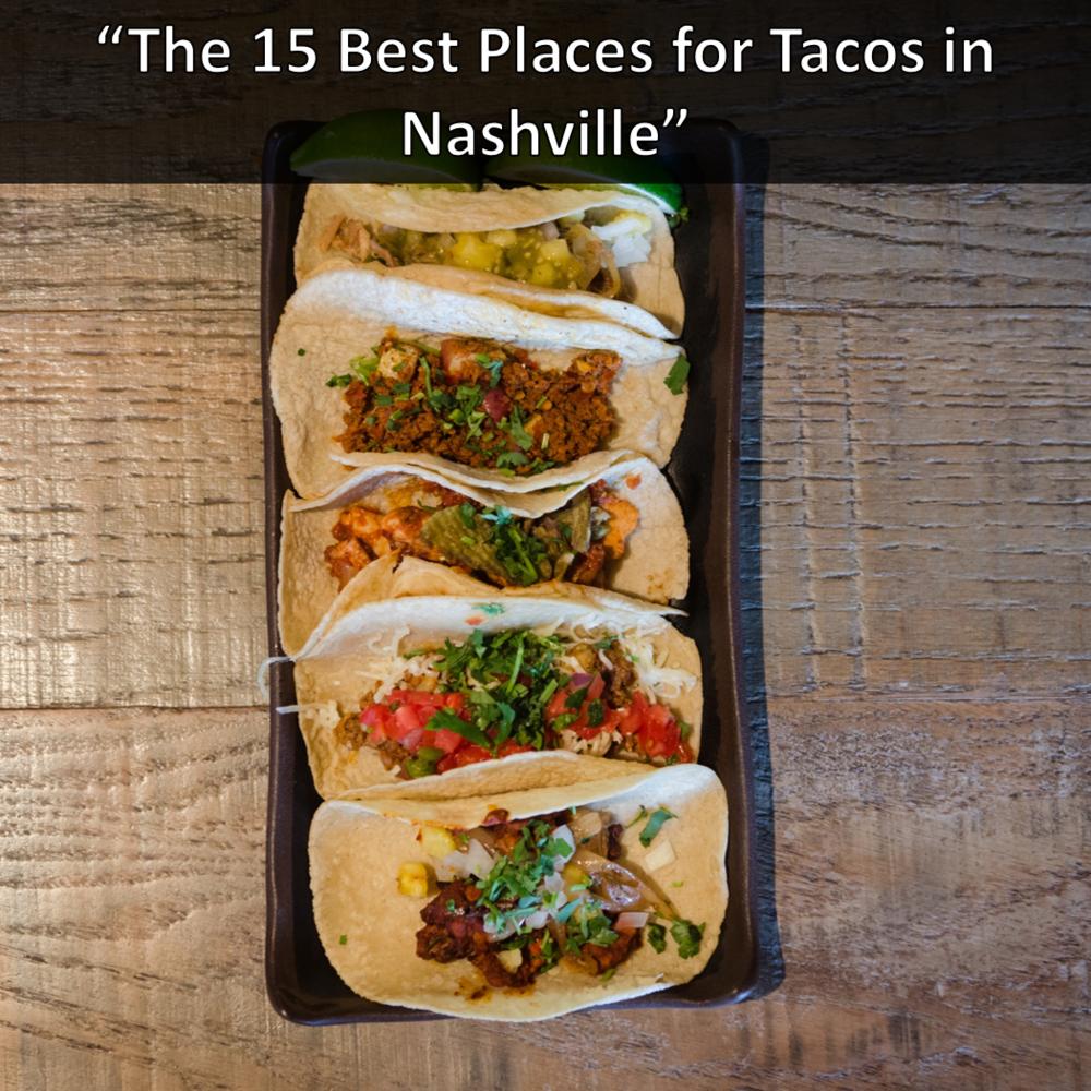 Saint Anejo Best Tacos in Nashville