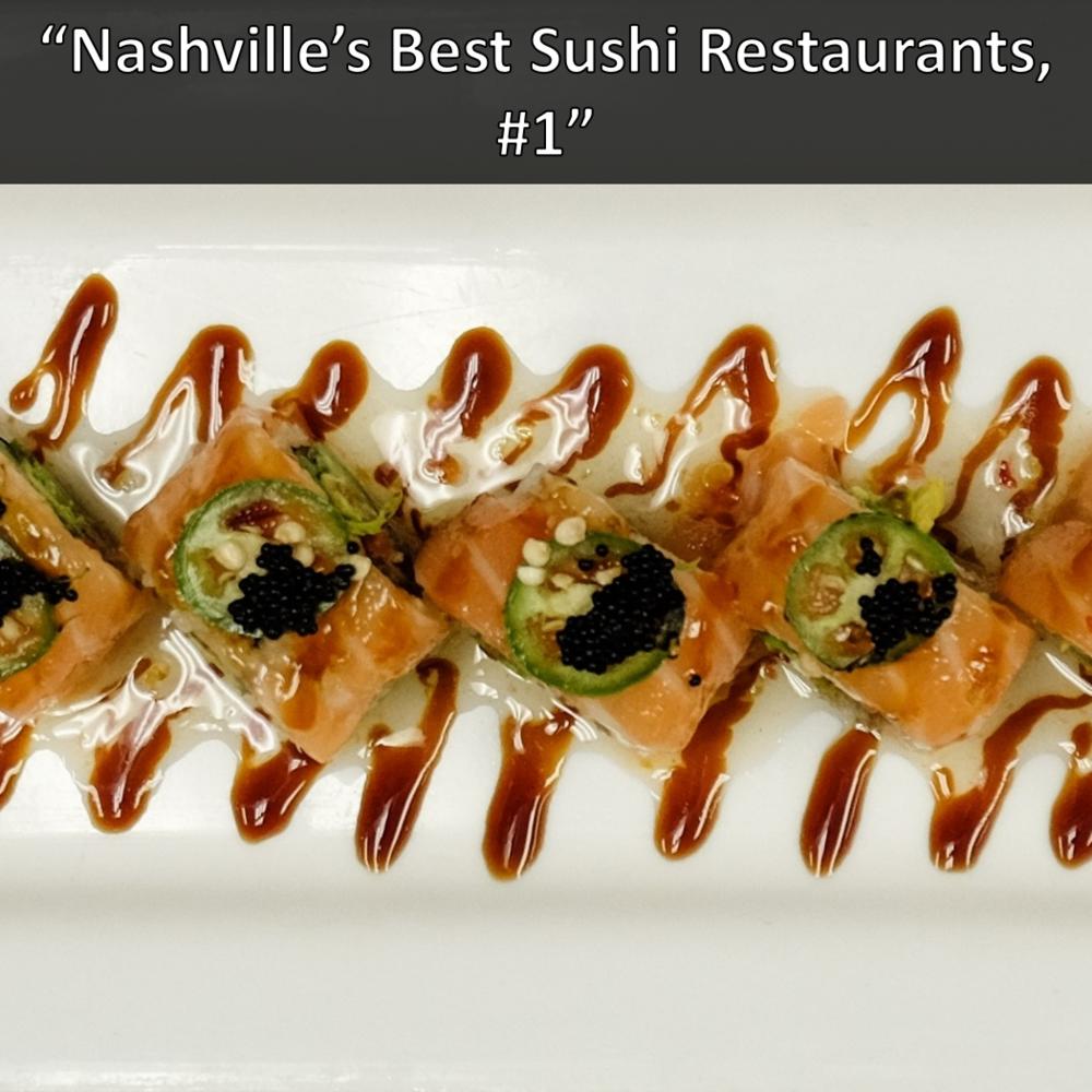 Nashville's #1 Best Sushi Restaurant