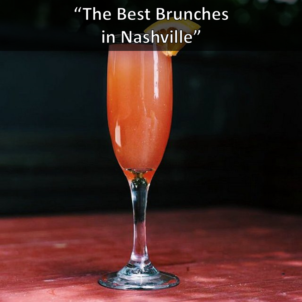 Best Brunch Spots in Nashville