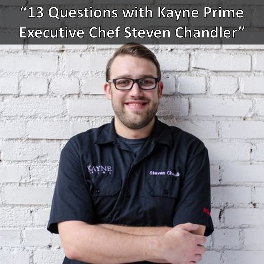 Kayne Prime Executive Chef Steven Chandler