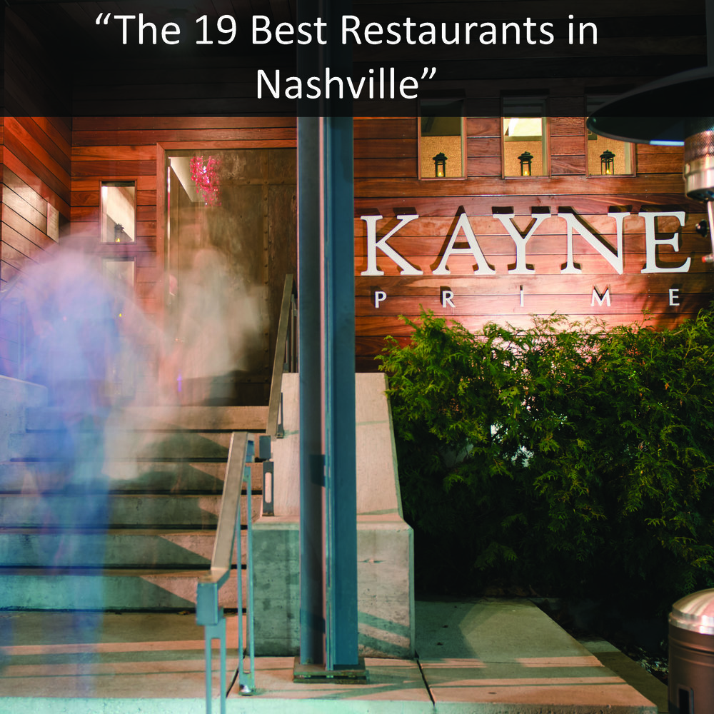 The 19 Best Restaurants in Nashville