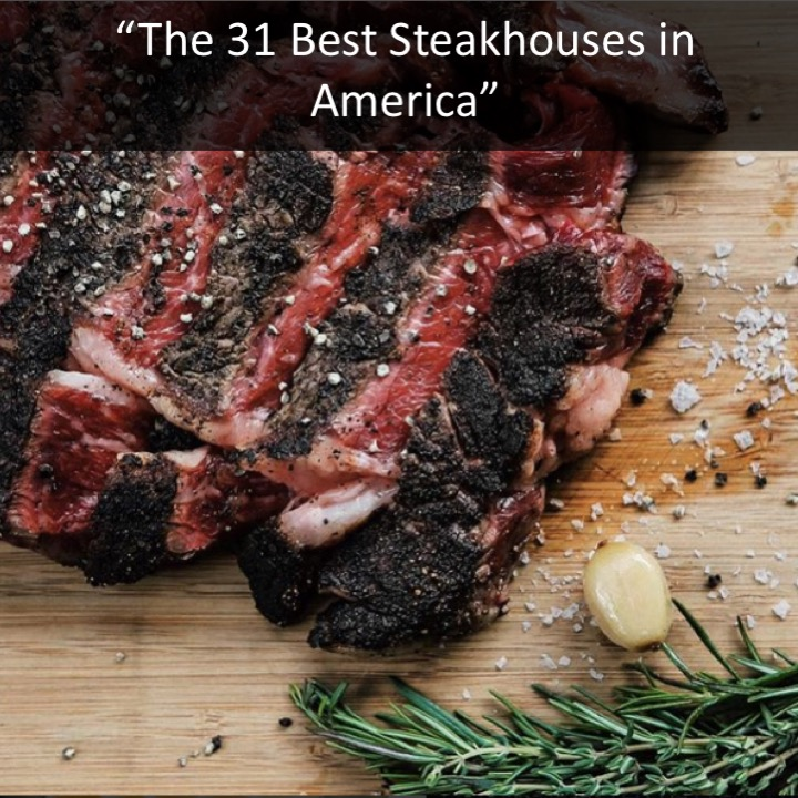 The 31 Best Steakhouses in America