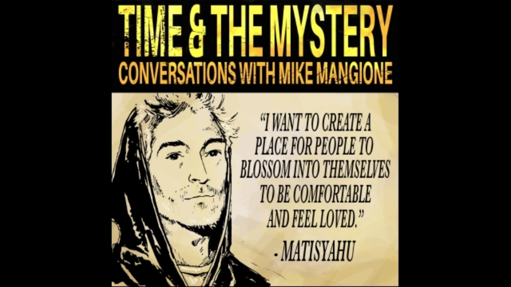 http://www.mikemangione.com/podcast/blog/t-m-15-matisyahu